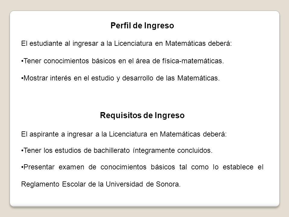 Perfil de Ingreso Requisitos de Ingreso