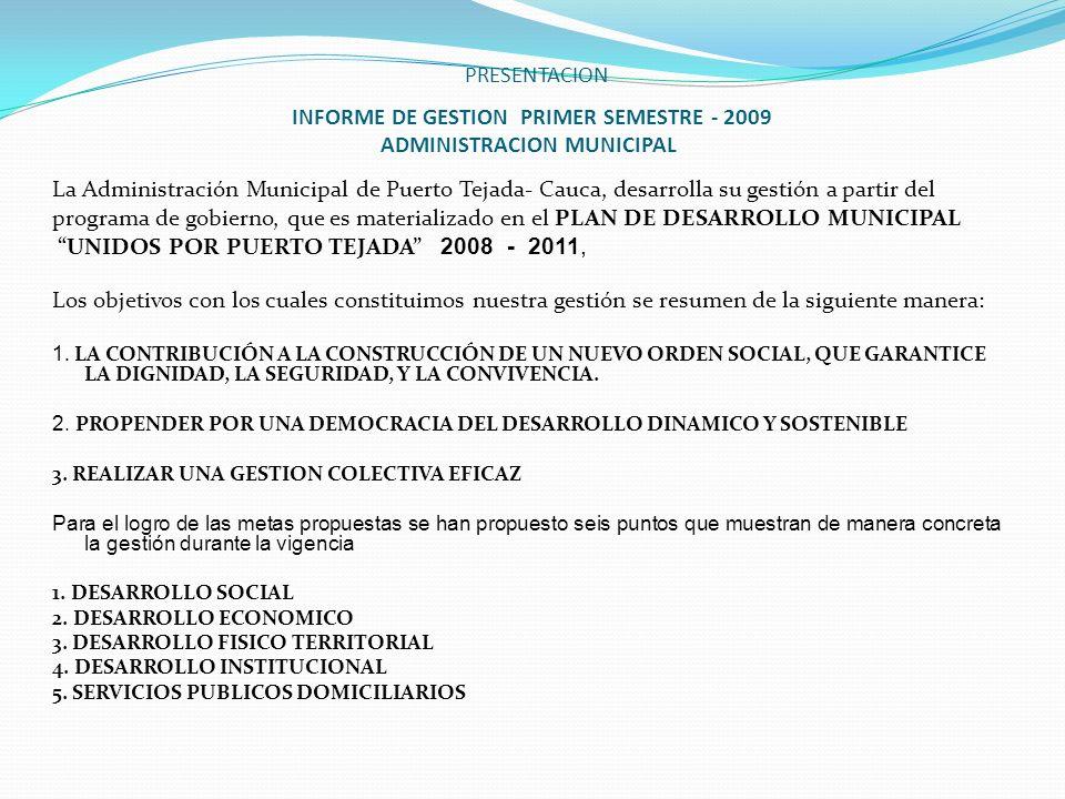 UNIDOS POR PUERTO TEJADA 2008 - 2011,