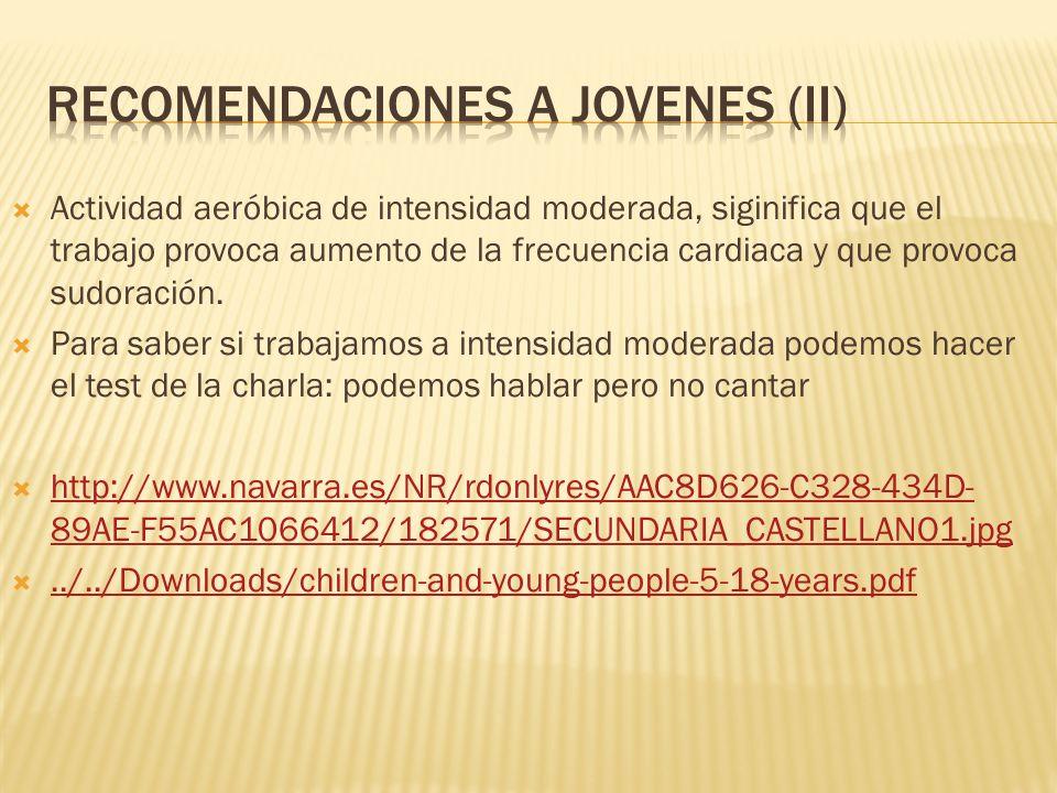 Recomendaciones a jovenes (II)