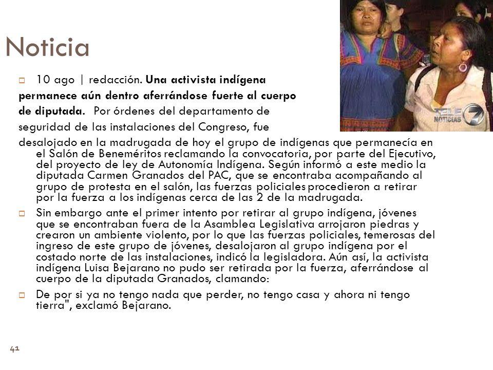 Noticia 10 ago | redacción. Una activista indígena