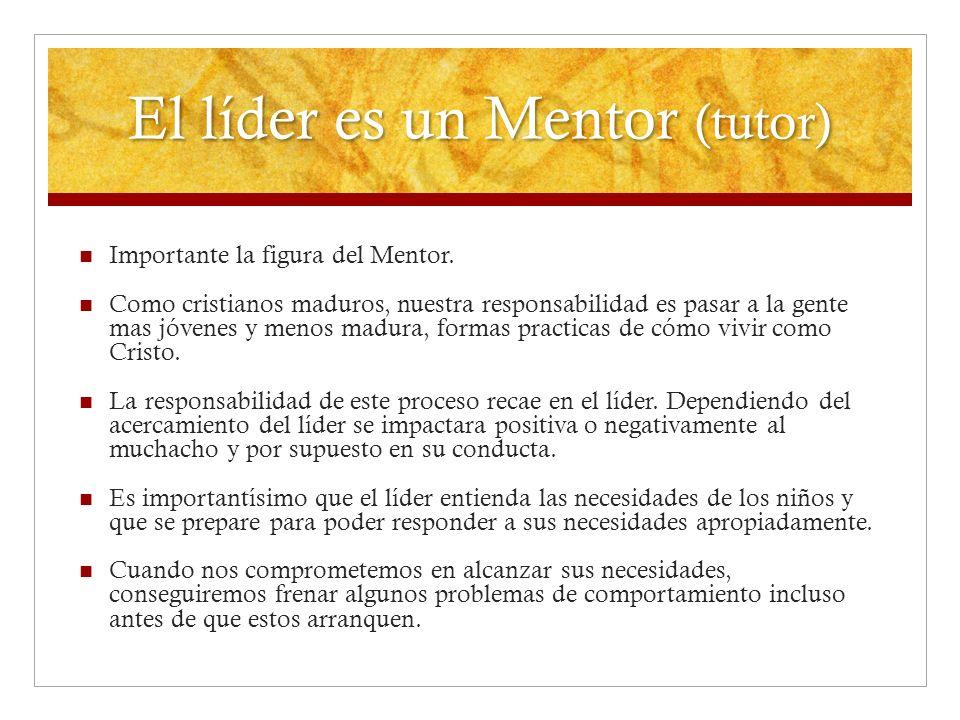 El líder es un Mentor (tutor)
