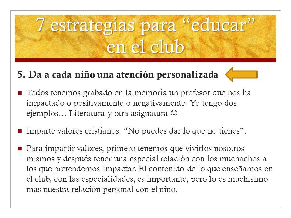 7 estrategias para educar en el club