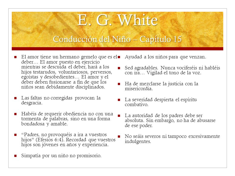 E. G. White Conducción del Niño – Capítulo 15
