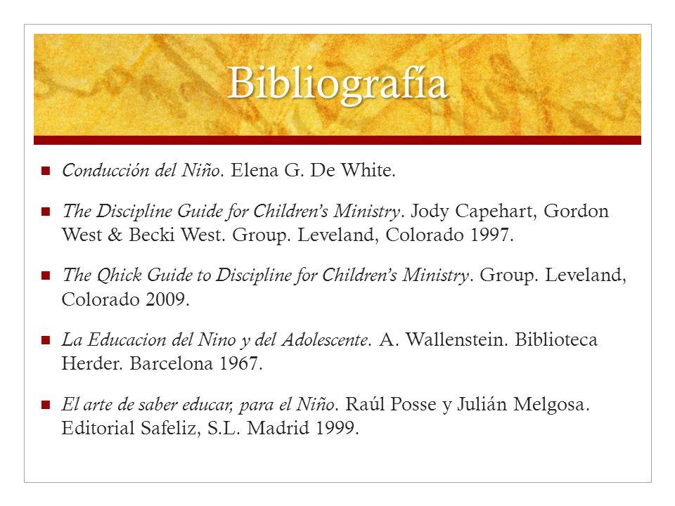 Bibliografía Conducción del Niño. Elena G. De White.