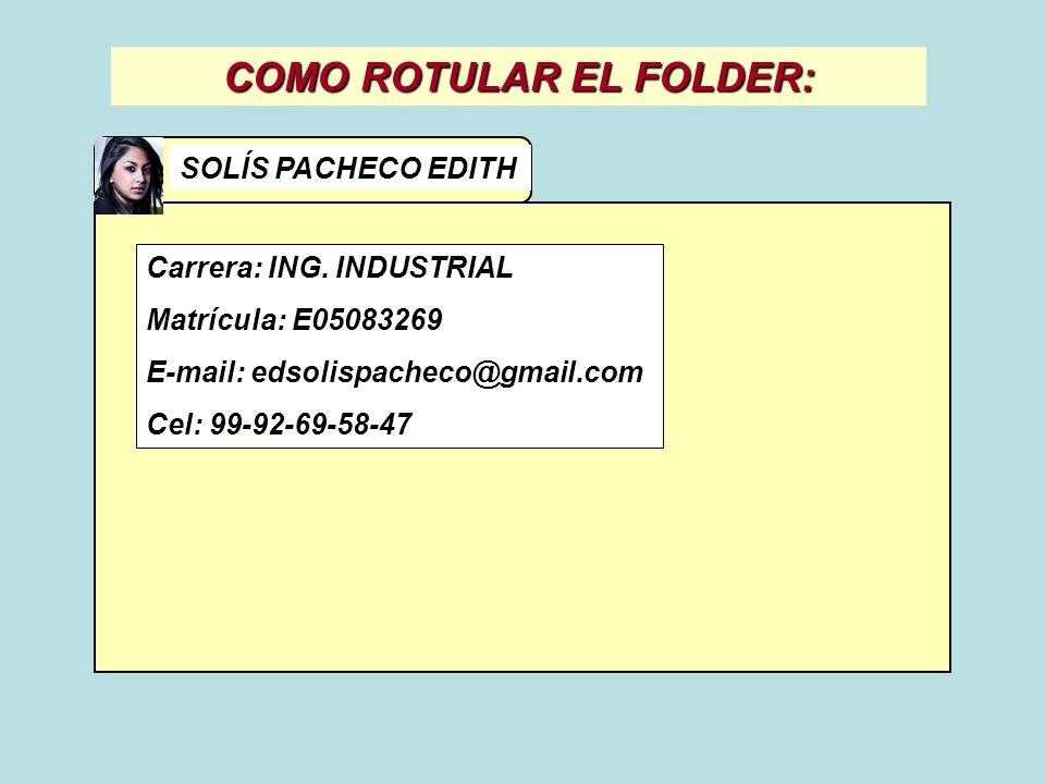 COMO ROTULAR EL FOLDER: