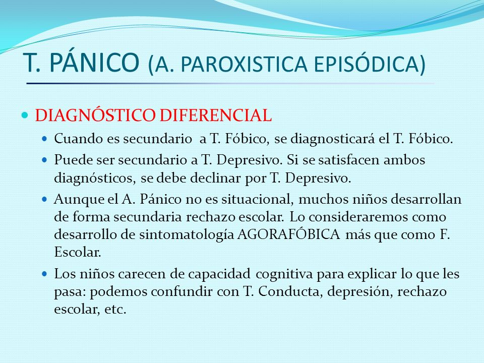 T. PÁNICO (A. PAROXISTICA EPISÓDICA)