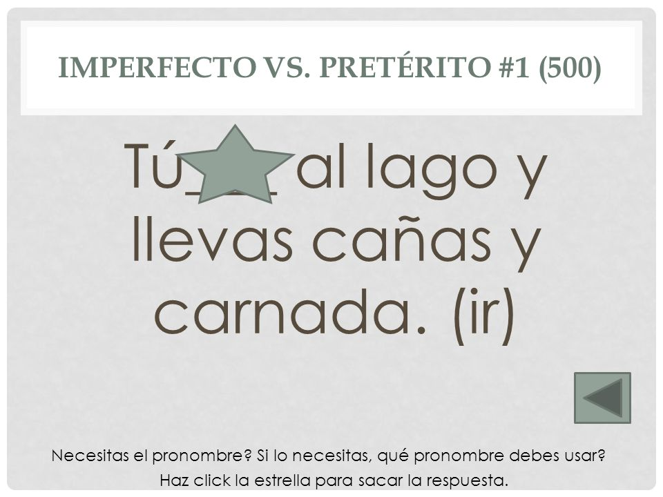 Imperfecto vs. Pretérito #1 (500)