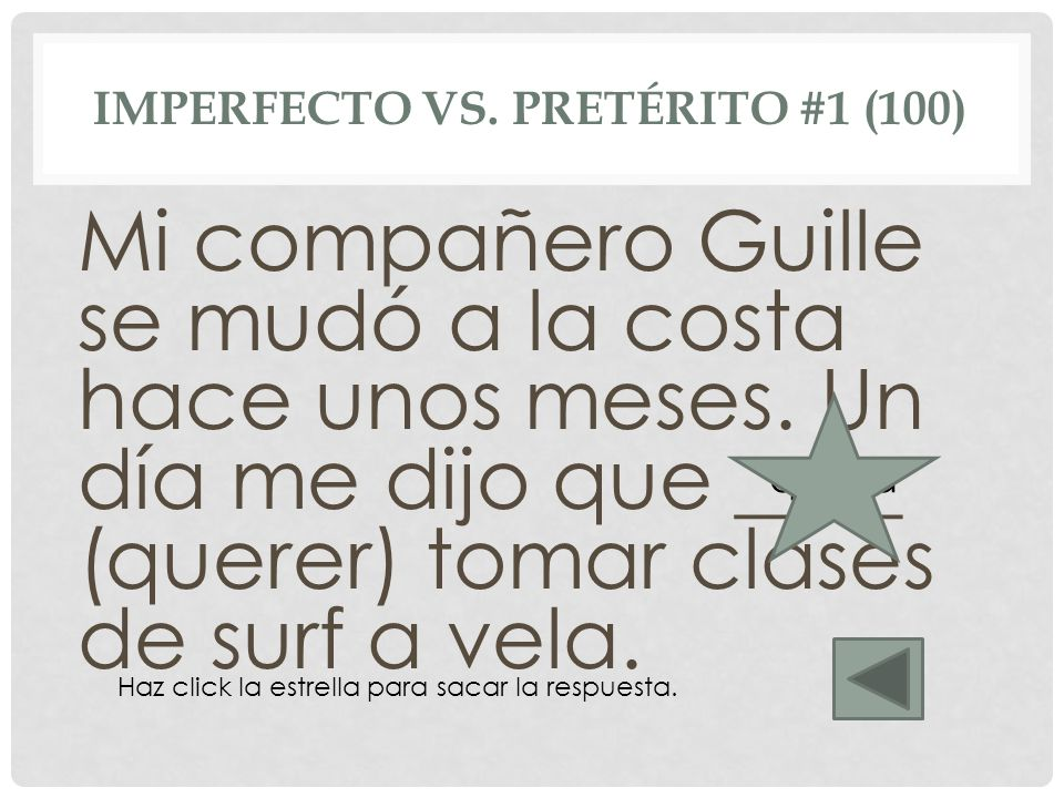 Imperfecto vs. pretérito #1 (100)