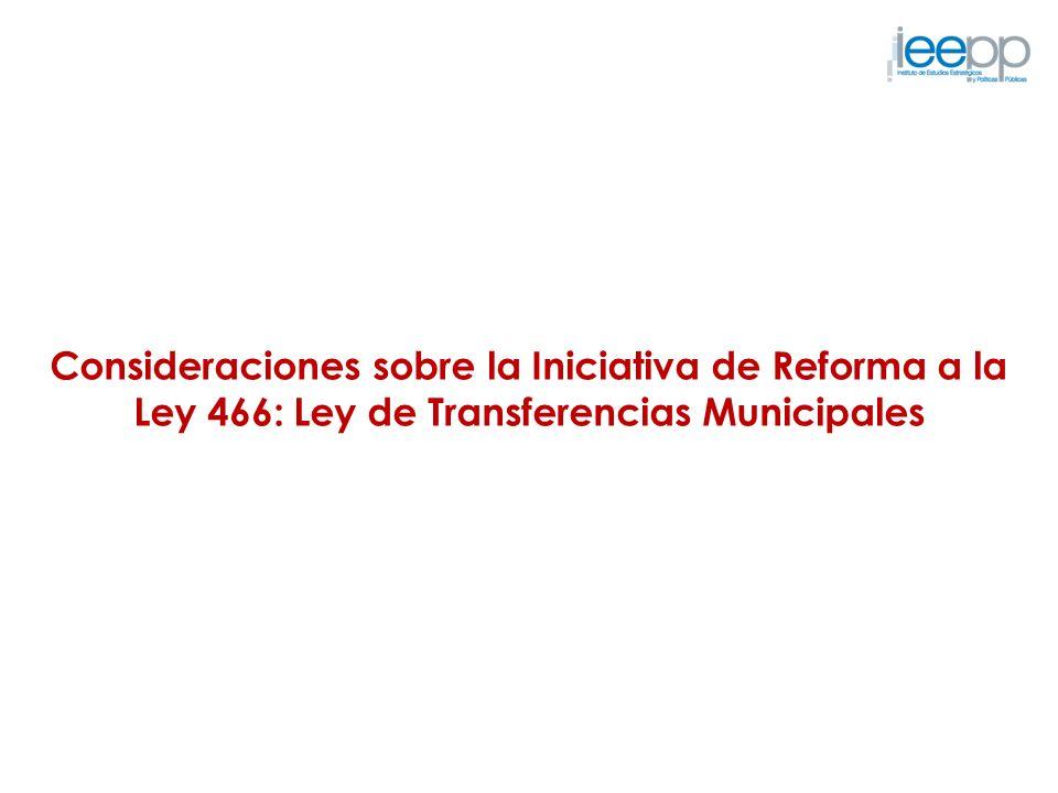 Consideraciones sobre la Iniciativa de Reforma a la Ley 466: Ley de Transferencias Municipales