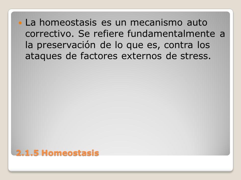 La homeostasis es un mecanismo auto correctivo