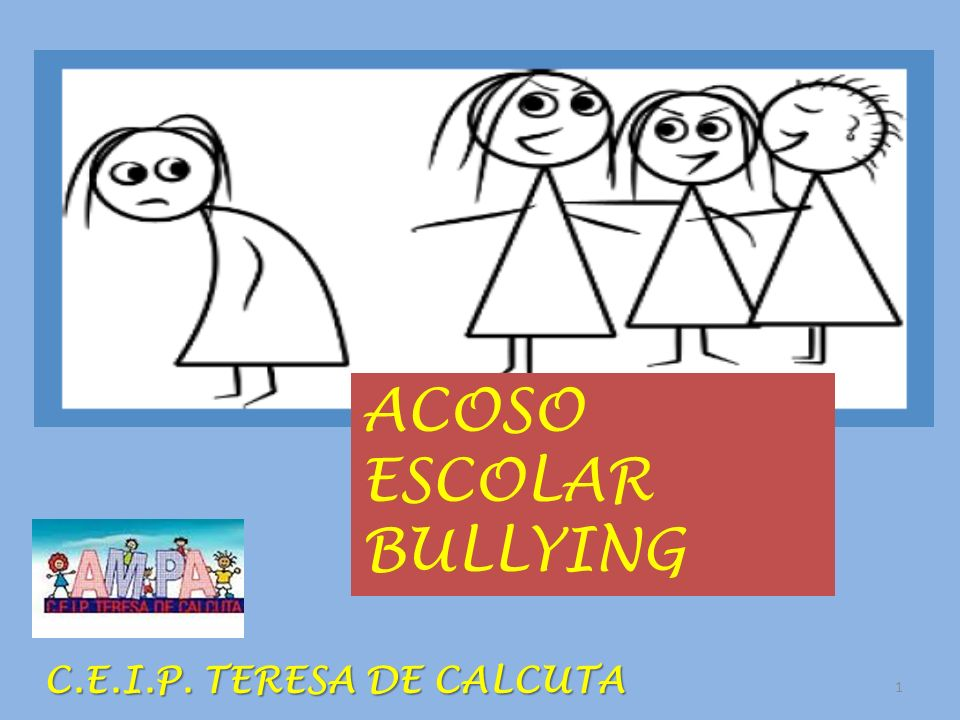 ACOSO ESCOLAR BULLYING