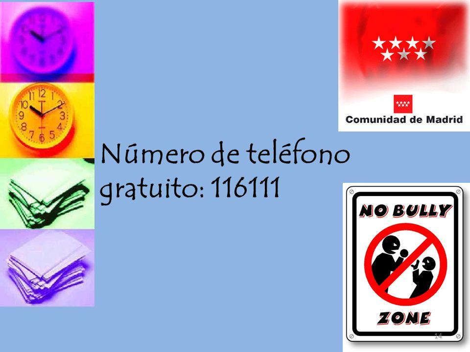 Número de teléfono gratuito: 116111