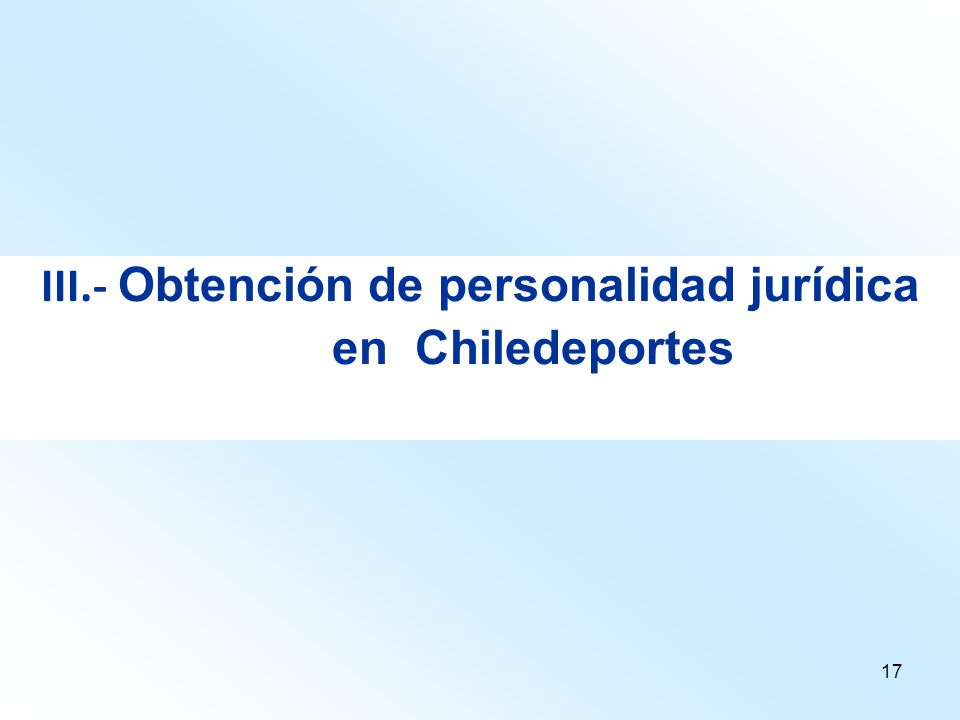 III.- Obtención de personalidad jurídica en Chiledeportes