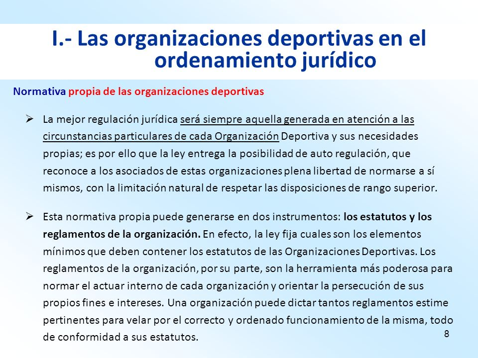 I.- Las organizaciones deportivas en el ordenamiento jurídico