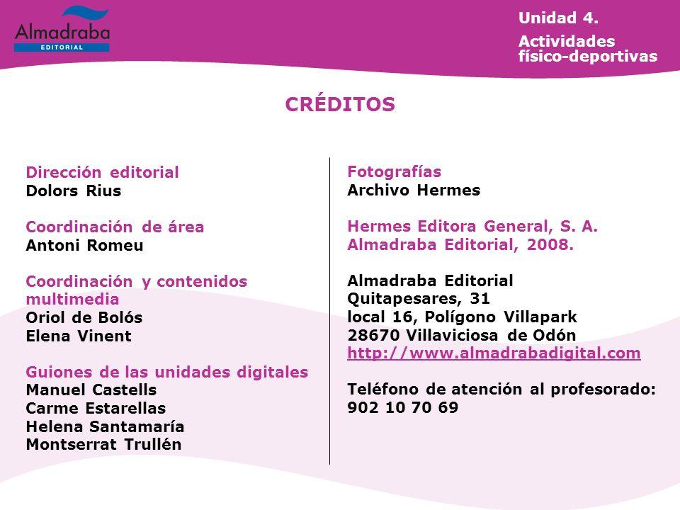 CRÉDITOS Unidad 4. Actividades físico-deportivas Dirección editorial