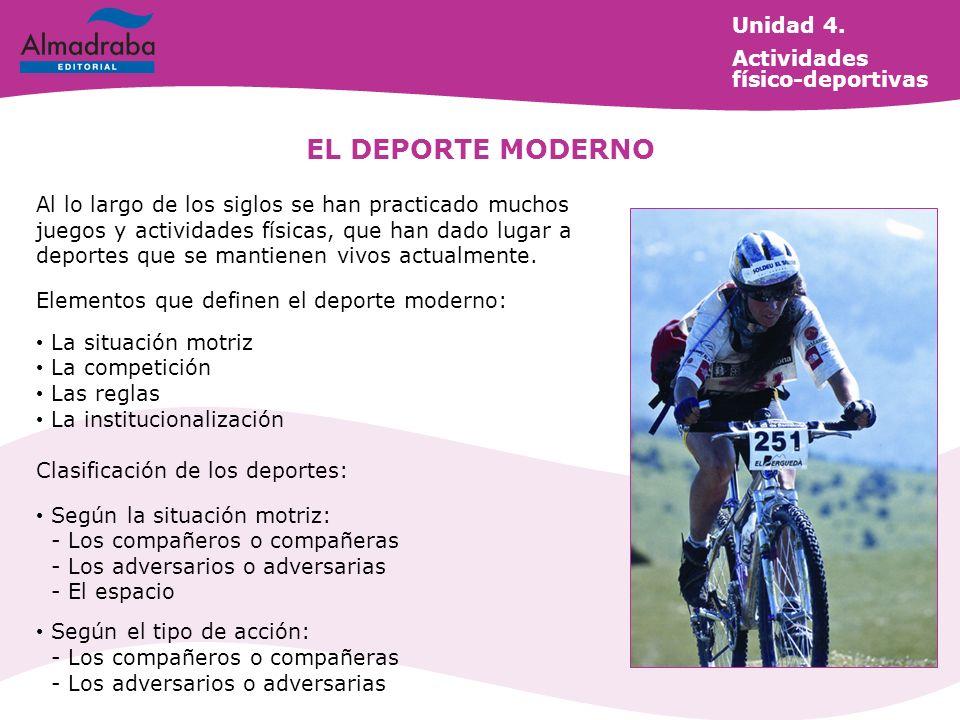 EL DEPORTE MODERNO Unidad 4. Actividades físico-deportivas