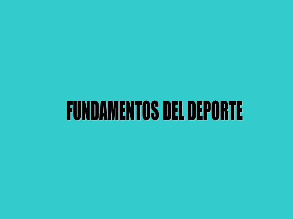 FUNDAMENTOS DEL DEPORTE