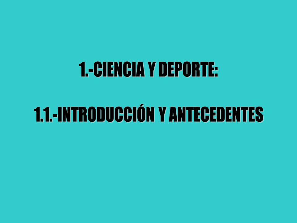 1.1.-INTRODUCCIÓN Y ANTECEDENTES