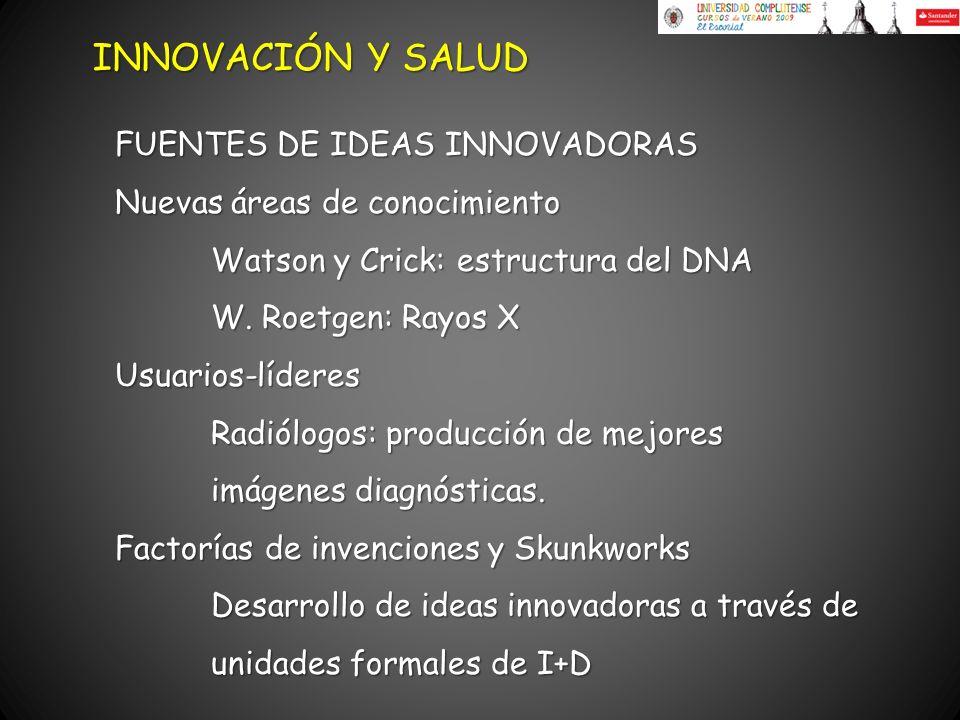 INNOVACIÓN Y SALUD FUENTES DE IDEAS INNOVADORAS