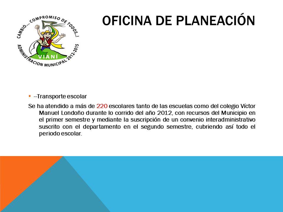 OFICINA DE PLANEACIÓN --Transporte escolar