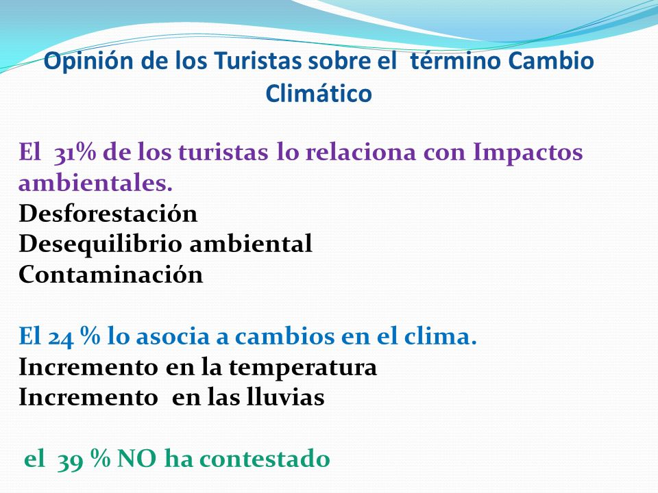 Opinión de los Turistas sobre el término Cambio Climático