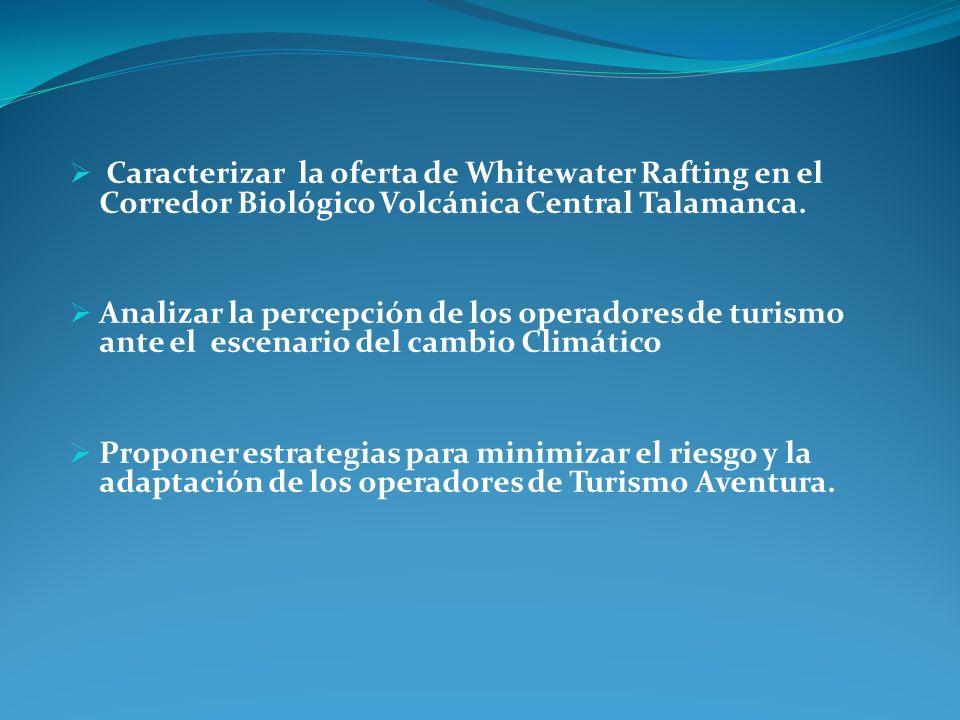 Caracterizar la oferta de Whitewater Rafting en el Corredor Biológico Volcánica Central Talamanca.