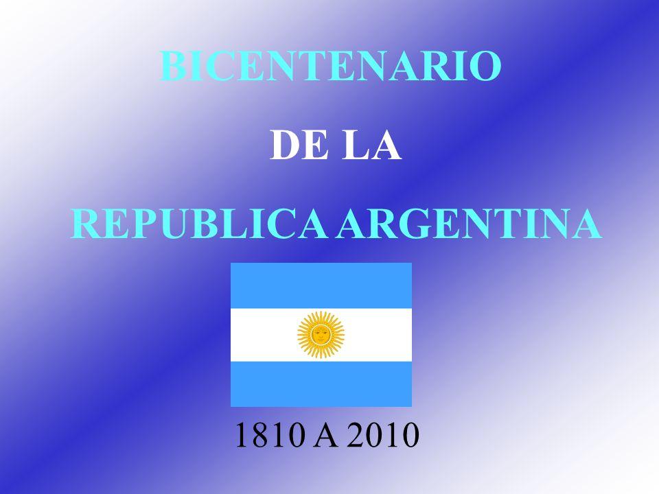 BICENTENARIO DE LA REPUBLICA ARGENTINA