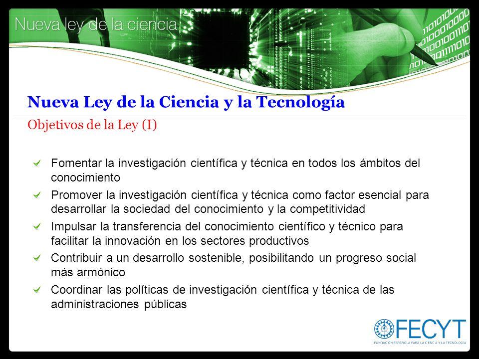 Nueva Ley de la Ciencia y la Tecnología Objetivos de la Ley (I)