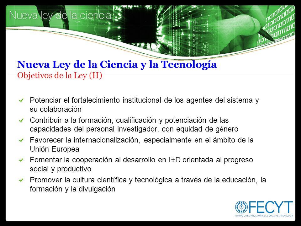 Nueva Ley de la Ciencia y la Tecnología Objetivos de la Ley (II)