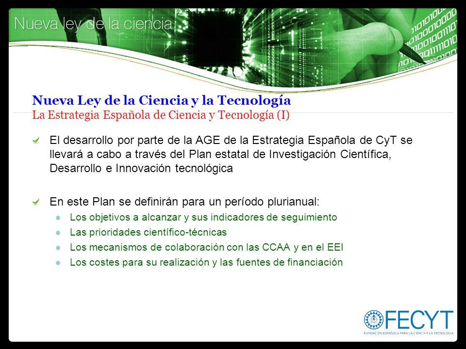 Nueva Ley de la Ciencia y la Tecnología La Estrategia Española de Ciencia y Tecnología (I)