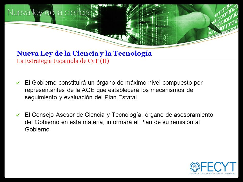 Nueva Ley de la Ciencia y la Tecnología La Estrategia Española de CyT (II)