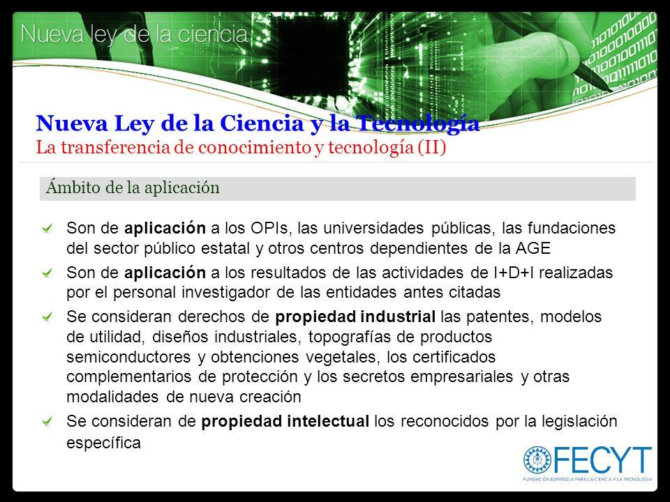 Nueva Ley de la Ciencia y la Tecnología La transferencia de conocimiento y tecnología (II)
