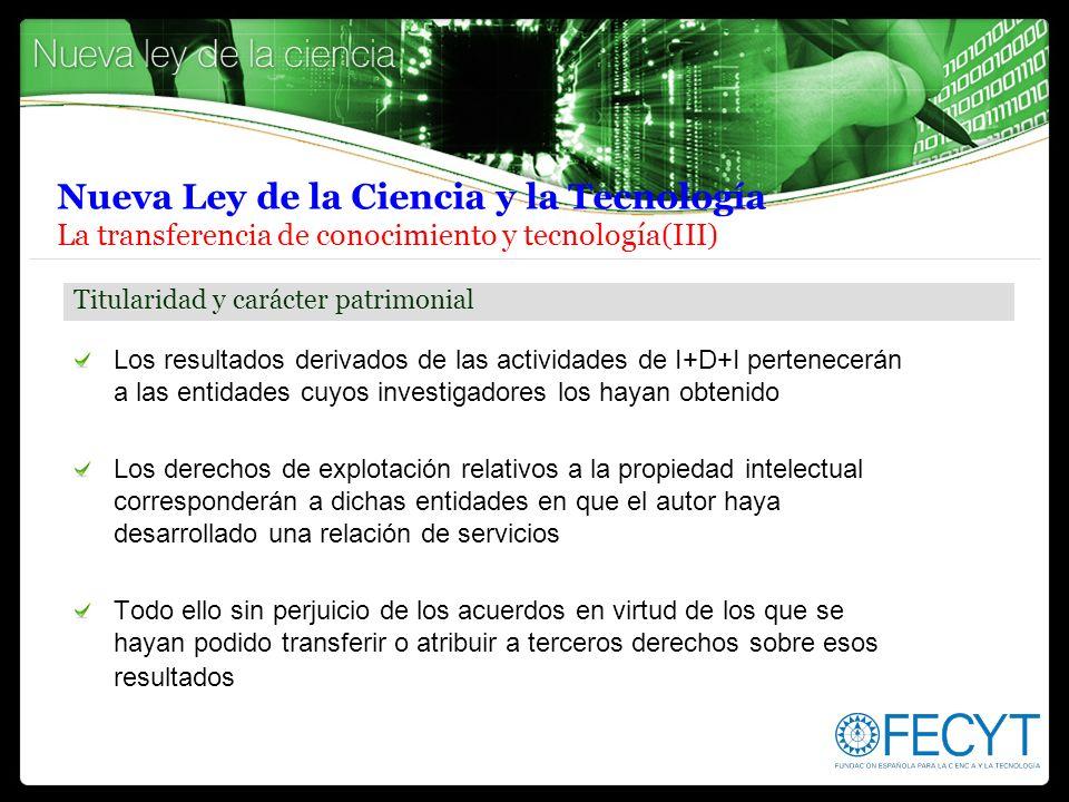 Nueva Ley de la Ciencia y la Tecnología La transferencia de conocimiento y tecnología(III)
