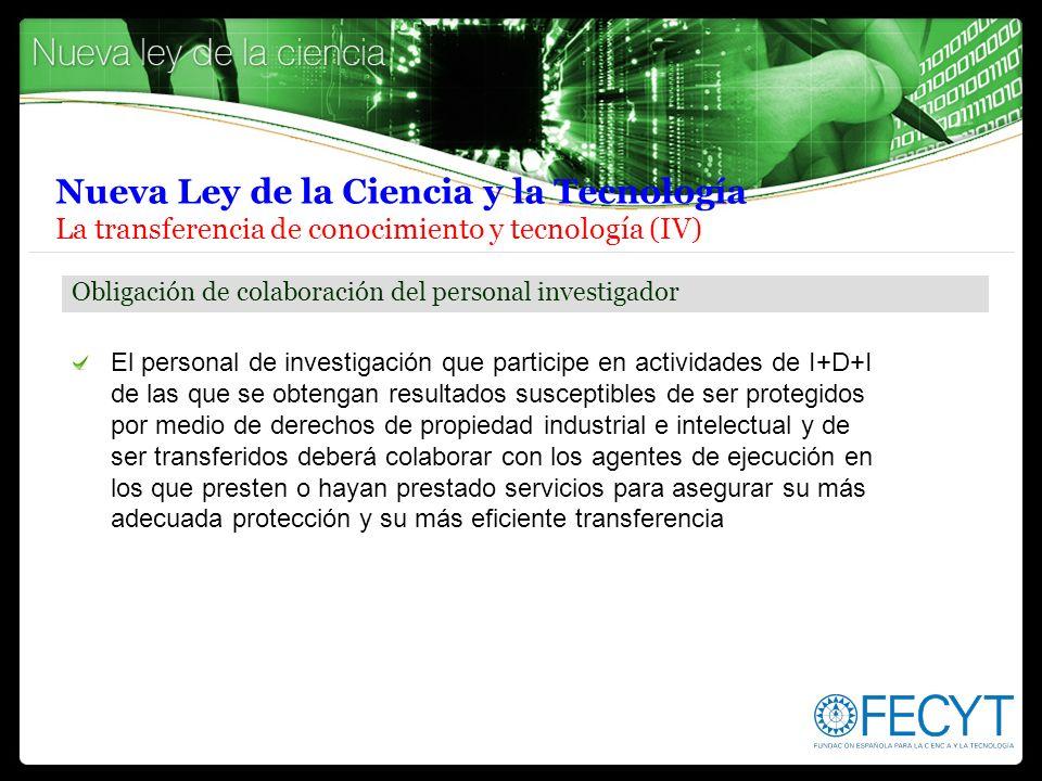Nueva Ley de la Ciencia y la Tecnología La transferencia de conocimiento y tecnología (IV)