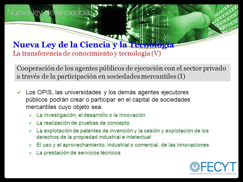 Nueva Ley de la Ciencia y la Tecnología La transferencia de conocimiento y tecnología (V)