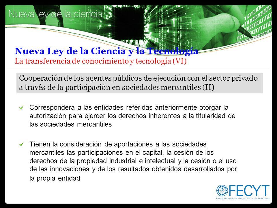 Nueva Ley de la Ciencia y la Tecnología La transferencia de conocimiento y tecnología (VI)