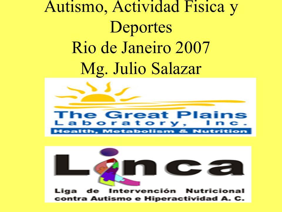Autismo, Actividad Fisica y Deportes Rio de Janeiro 2007 Mg