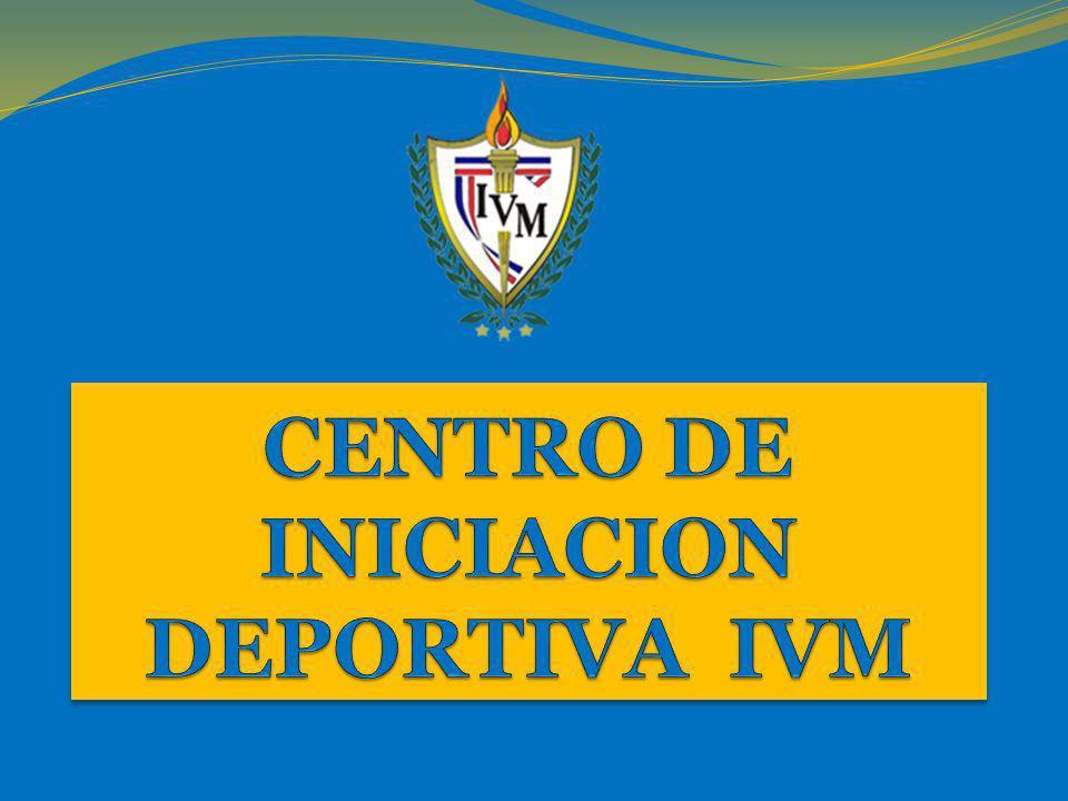 CENTRO DE INICIACION DEPORTIVA IVM
