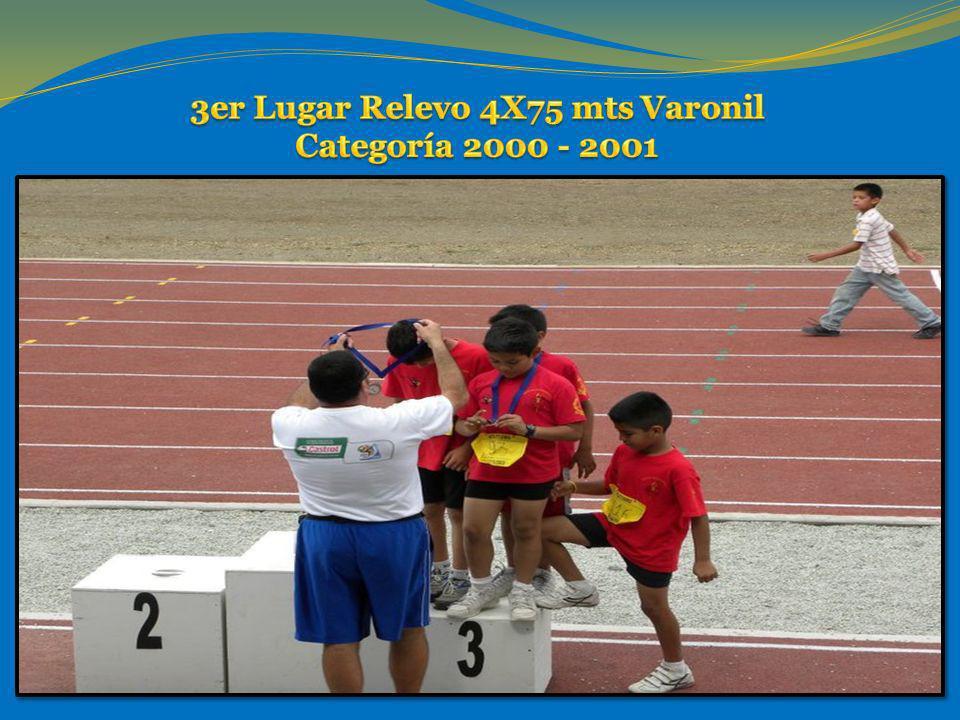 3er Lugar Relevo 4X75 mts Varonil Categoría 2000 - 2001