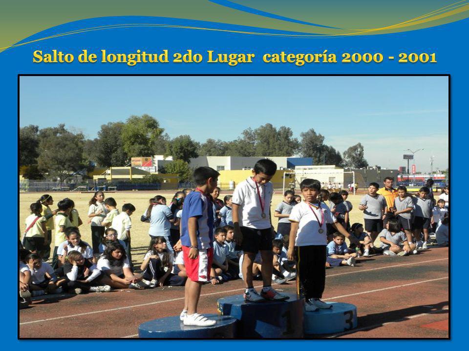 Salto de longitud 2do Lugar categoría 2000 - 2001