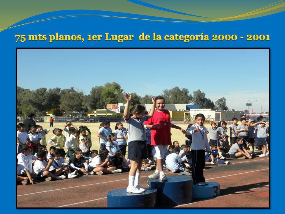 75 mts planos, 1er Lugar de la categoría 2000 - 2001