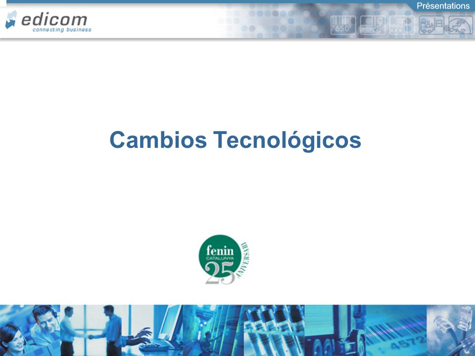 Cambios Tecnológicos Connecting Business