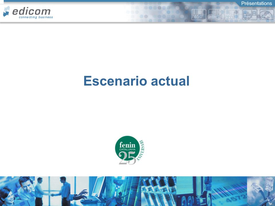 Escenario actual Connecting Business
