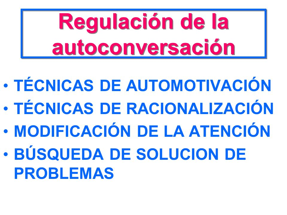 Regulación de la autoconversación