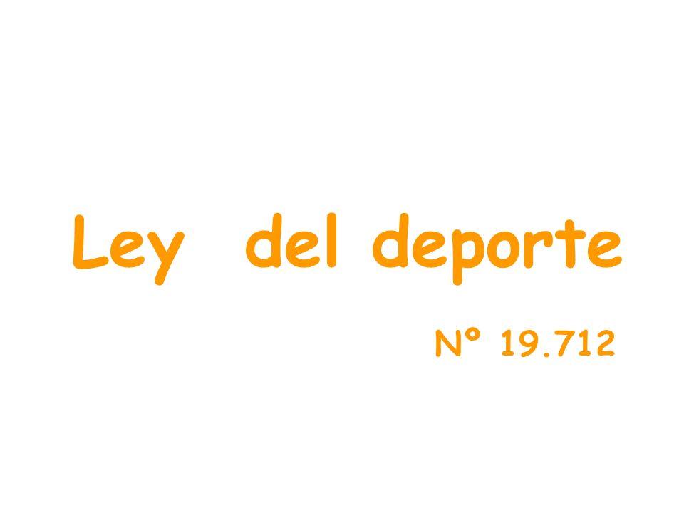 Ley del deporte Nº 19.712