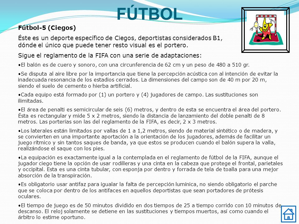 FÚTBOL Fútbol-5 (Ciegos)