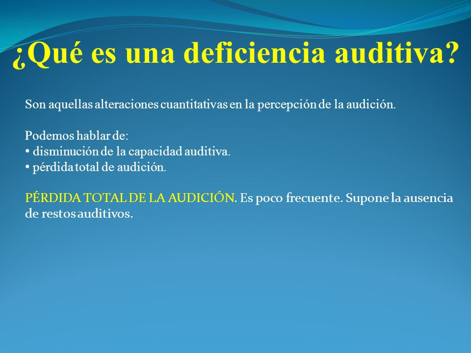 ¿Qué es una deficiencia auditiva