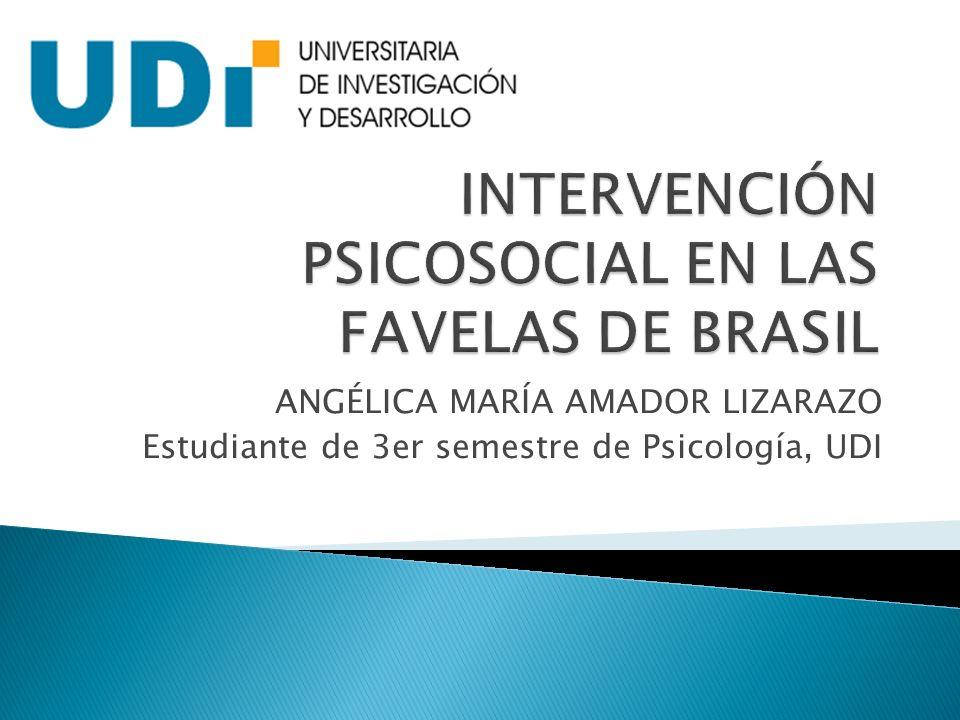 INTERVENCIÓN PSICOSOCIAL EN LAS FAVELAS DE BRASIL