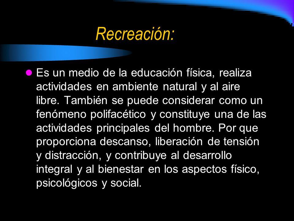 Recreación: