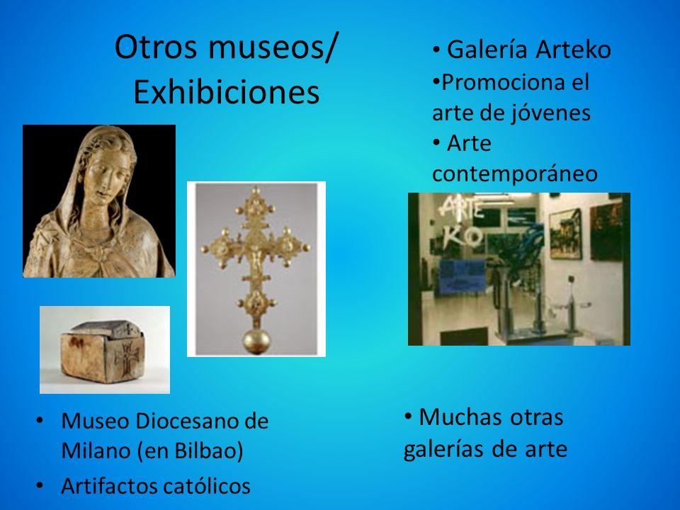 Otros museos/ Exhibiciones